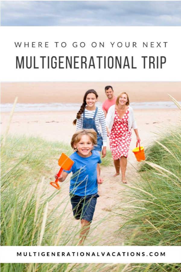 Multigen Family Beach-Multigenerational Vacations