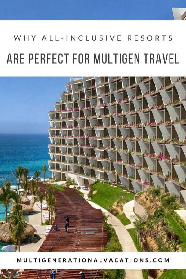All Inclusive Resorts for Multigen Travel-Multigenerational Vacations