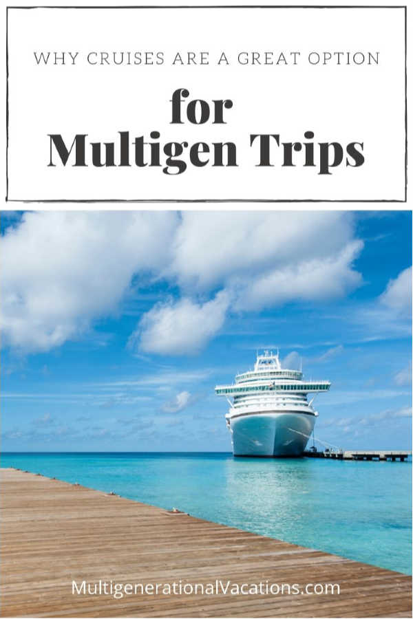 Multi-generational-family-cruise-reasons-Multigenerational-Vacations