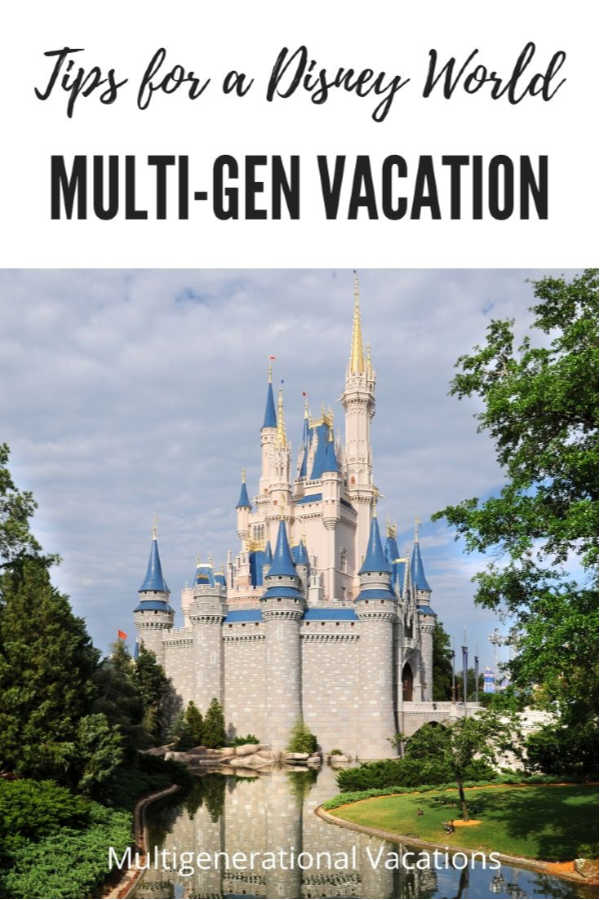 Tips for Disney World with Grandparents-Multigenerational Vacations