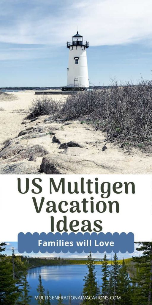 Multigenerational Vacation Ideas in the US