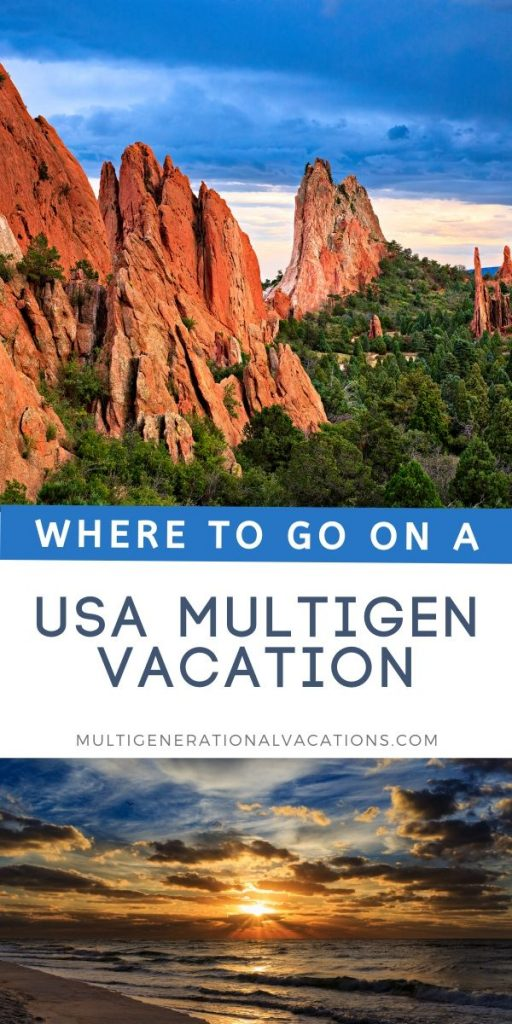 Where to Go on a USA Multigen Vacation