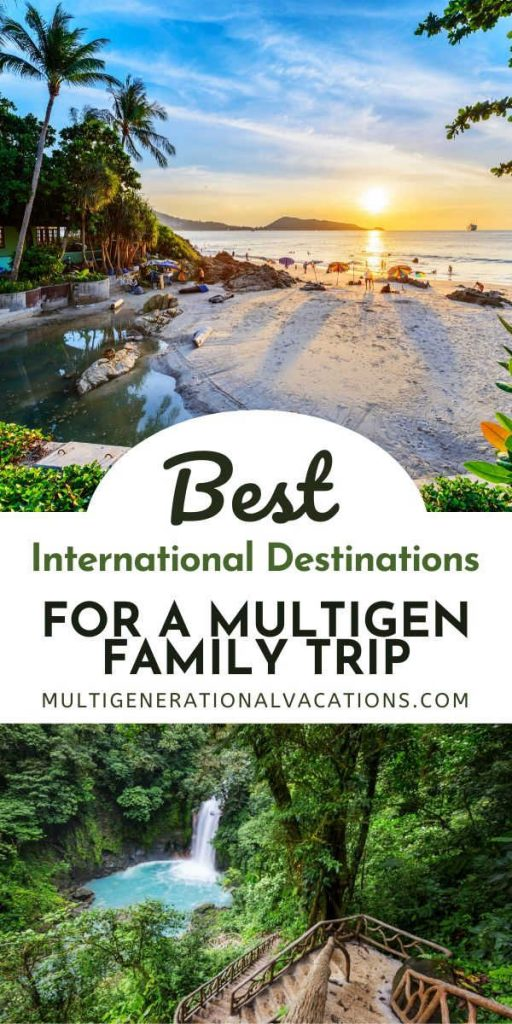 Best International Destinations for a Large Family Trip-Multigenerational Vacations