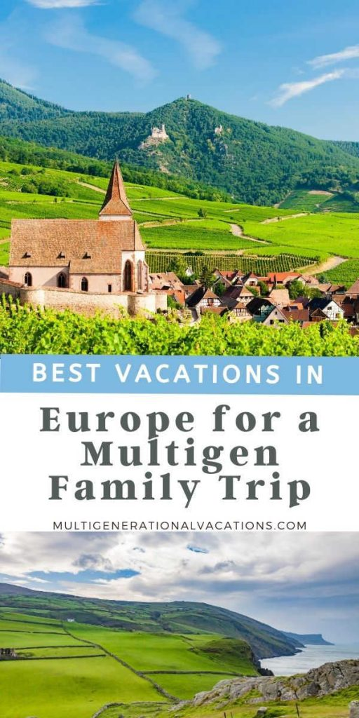 Best Vacations in Europe for a Large Family