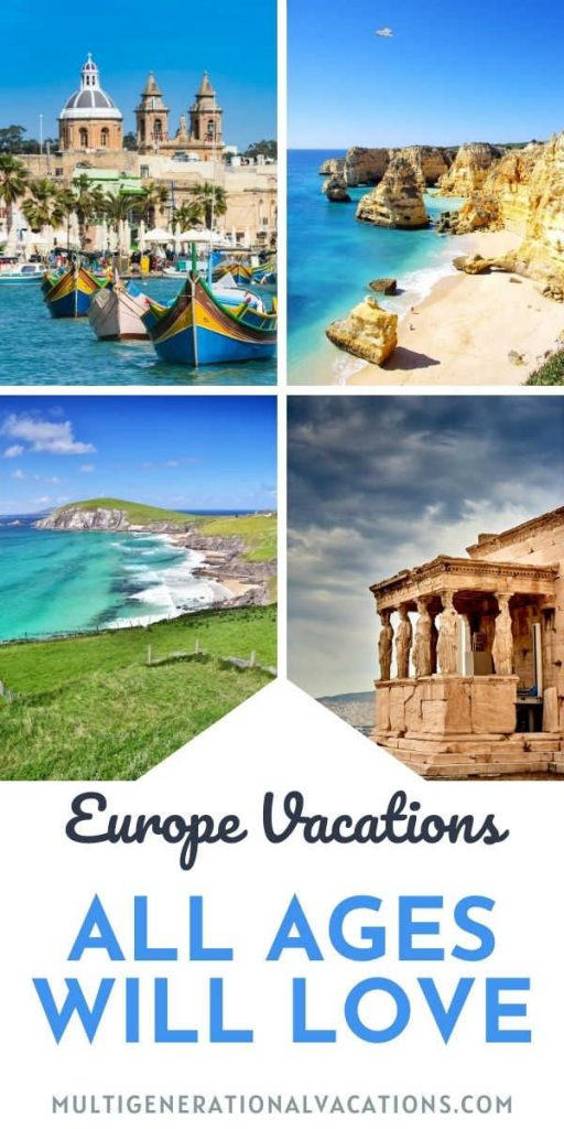 Europe Destinations All Ages will Love-Multigenerational Vacations