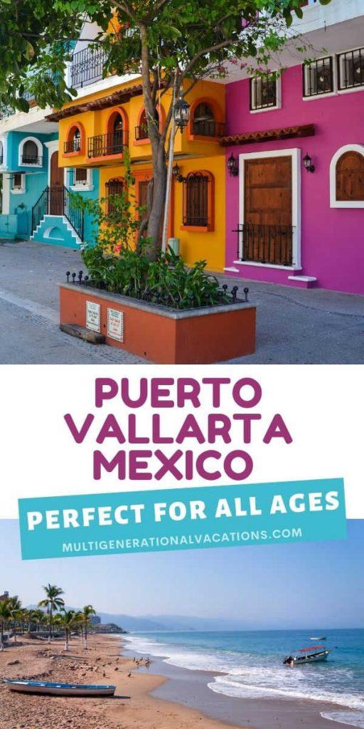 Puerto Vallarta Mexico with Grandparents-Multigenerational Vacations