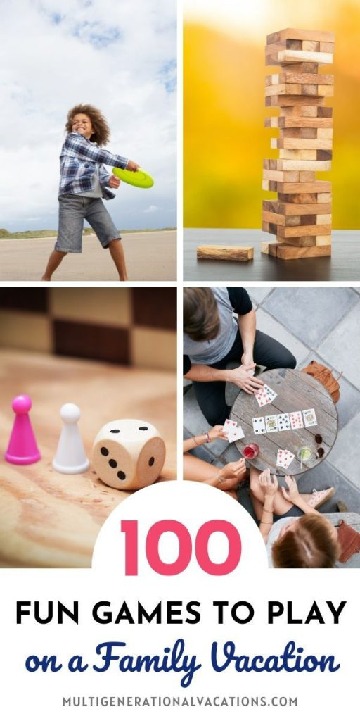 100 Fun Games for a Family Vacation