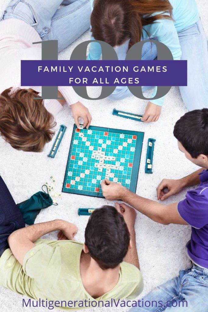 Family Vacation Games for All Ages-Multigenerational Vacations