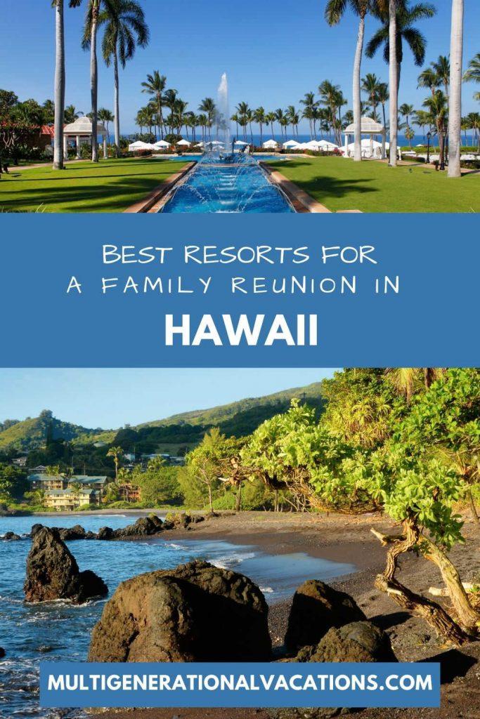 Best Family Resorts in Hawaii-Multigenerational Vacations