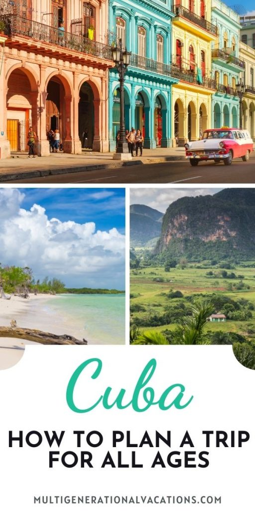 How to Plan a Trip to Cuba for All Ages