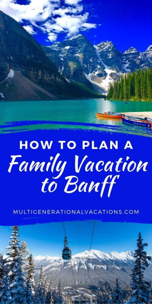 Banff Canada Vacation for All Ages-Multigenerational Vacations