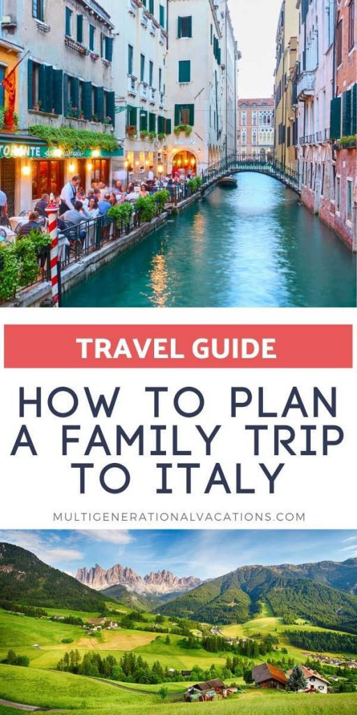 How to Plan a Trip to Italy with a Large Family Group