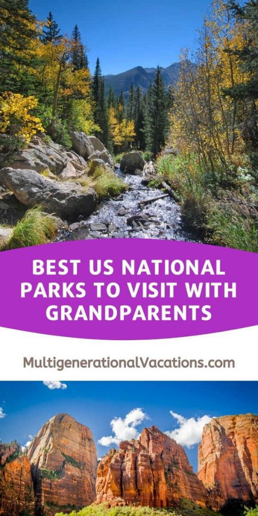 Best US National Parks to Visit with Grandparents-Multigenerational Vacations
