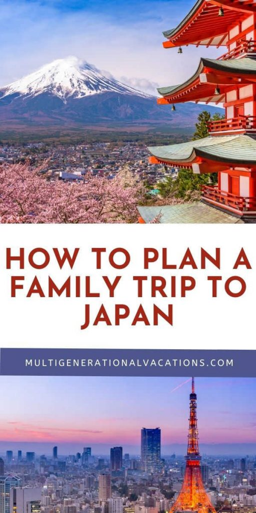 How to Plan a Family Trip to Japan
